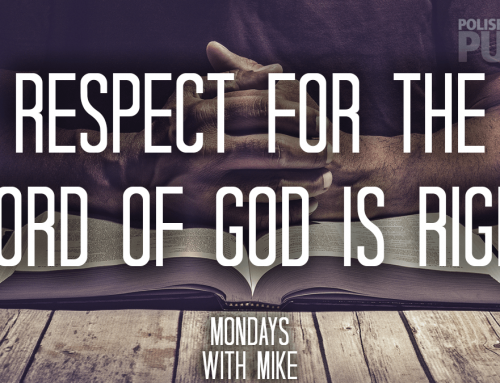 Respect for the Word of God is Right