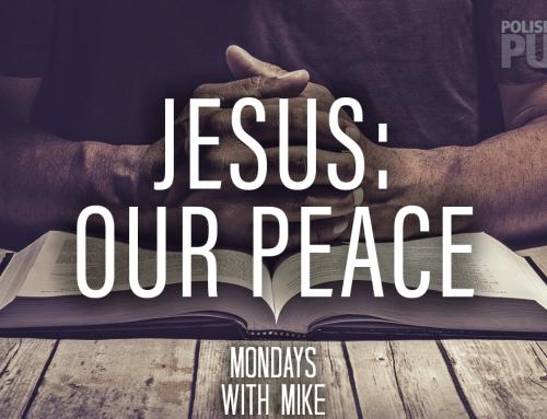 Jesus: Our Peace