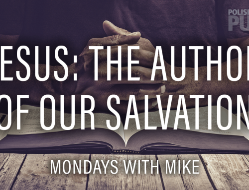 Jesus – The Author of Our Salvation