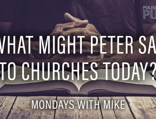 What Might Peter Say to Churches Today?